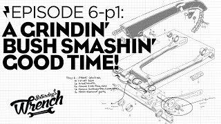 Saturday's Wrench Ep.06-1: Honda Cb350 Build - A Grindin' Bush Smashing Good Time