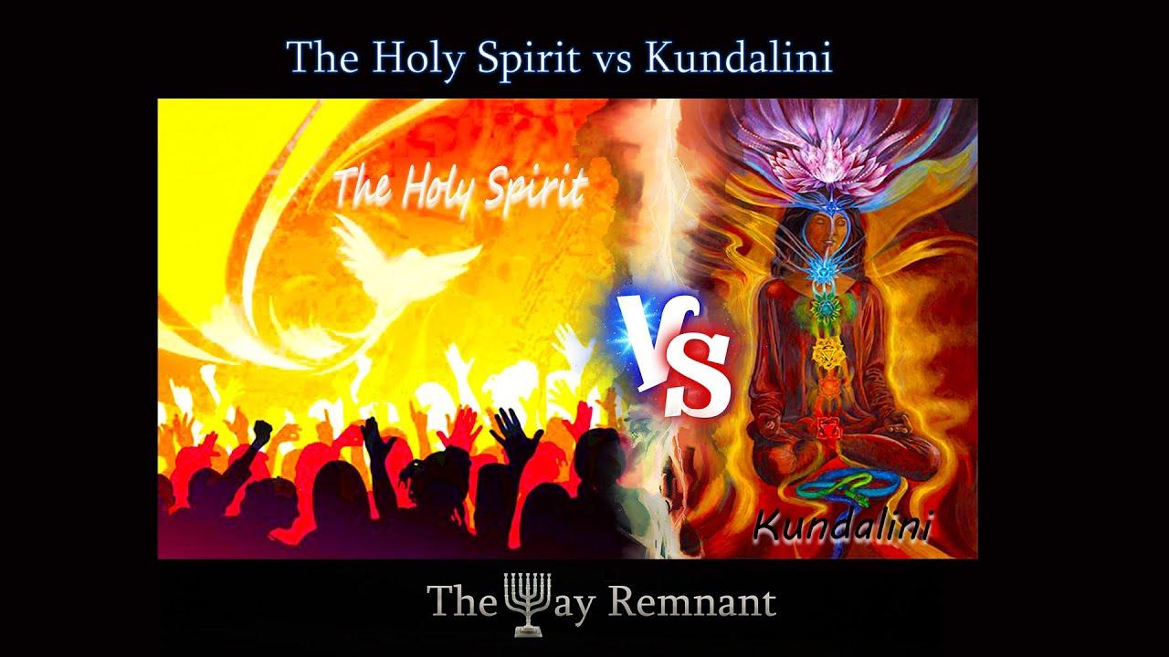 The Holy Spirit vs Kundalini