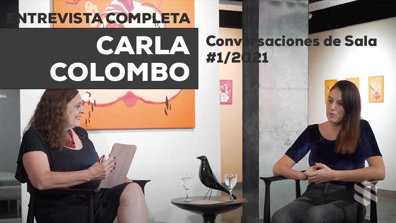 Conversaciones de Sala #1/2021 - Carla Colombo