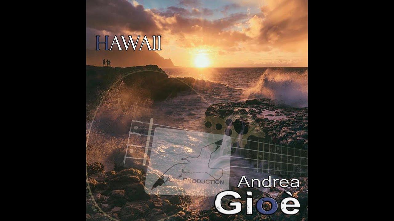 Andrea Gioè - Hawaii