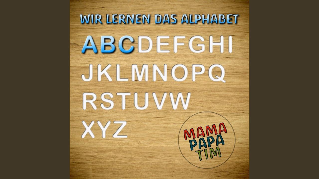wir lernen das alphabet  das abc lied für kinder  youtube