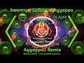 Dj Ajay_Irumudi Kattu Special Remix For Ayyappan🙏Swamiye Saranam Ayyappa🙏