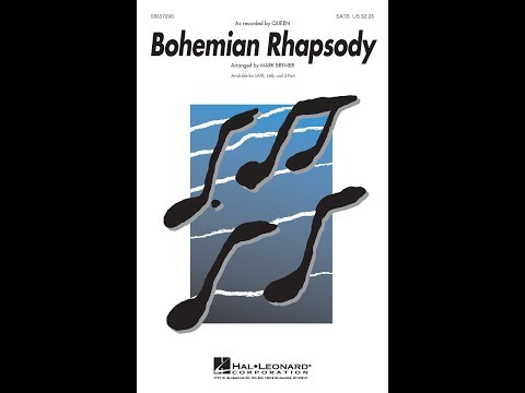 Bohemian Rhapsody (SATB Choir) - Arranged by Mark Brymer