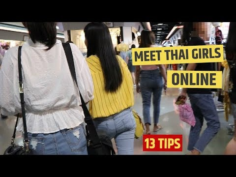 13 Tips To Meet THAI GIRLS Online (Today!)