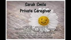 Sarah Smile Private Caregiver in Palm Coast, FL