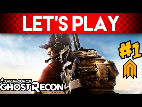 Ghost Recon Wildlands - Let's Play #1 - Security Playthrough