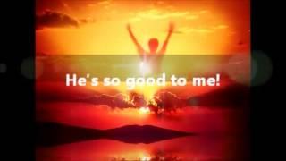 God is so Good Wayne Monbleau  and Loving Grace