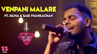 Venpani Malare - Ft. Guna & Sabi Thankachan | Music Cafe From SS Music