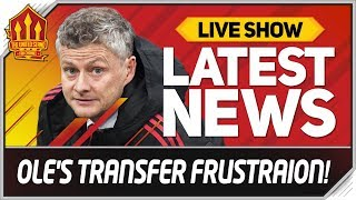 Solskjaer's 200 Million Transfer Frustration! Man Utd Transfer News