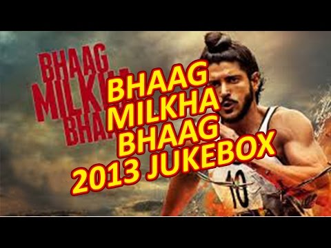 Bhaag Milkha Bhaag 2013 | Full Album | Bollywood Jukebox