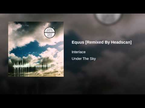 Equus [Remixed By Headscan]