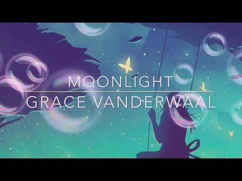 Grace Vanderwaal - Moonlight (nightcore)