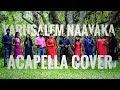 Yarusalem Naayaka | Abrahaminte Santhathikal |Acapella Cover