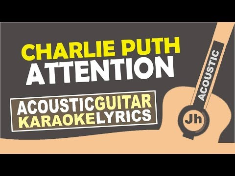 Charlie Puth - Attention (Karaoke Acoustic)