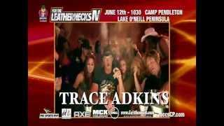 Video Trace Adkins For the Leathernecks   June 12, 2015 download MP3, 3GP, MP4, WEBM, AVI, FLV Juli 2018