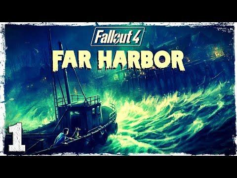 Смотреть прохождение игры Fallout 4 Far Harbor DLC. #1: Возвращение легенды.