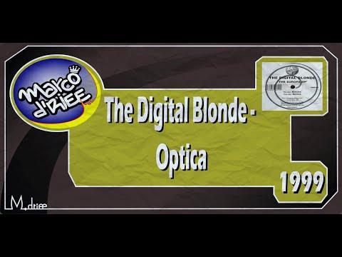 The Digital Blonde - Optica - 1999