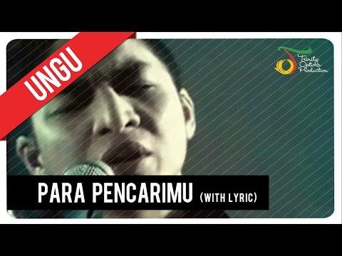 UNGU - Para PencariMu (with Lyric) | VC Trinity
