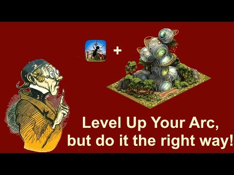 FoEhints: Level Up Your Arc, But Do It The Right Way! In Forge Of Empires