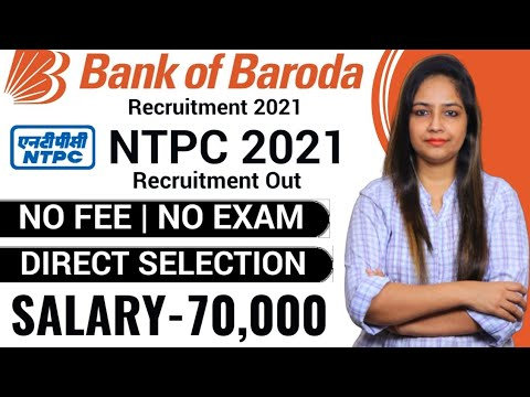 NTPC Recruitment 2021   Bank Of Baroda Recruitment 2021   Govt Jobs Oct 2021   Govt Jobs Sep 2021
