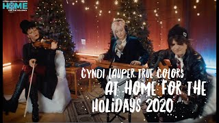 """Cyndi Lauper – """"True Colors"""" - Home for the Holidays 2020"""