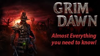Grim Dawn Gameplay | Almost Everything you need to know | Game Mechanics | Basics | Beginners Guide