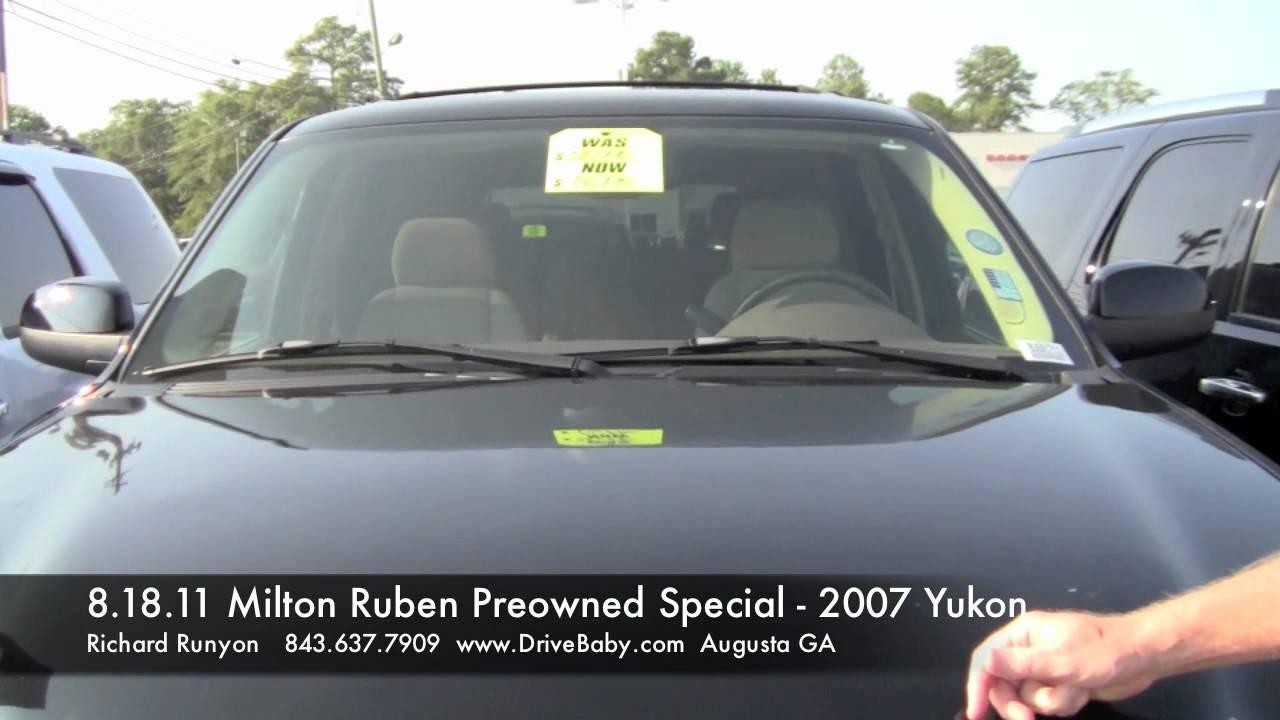 8 18 11 Milton Ruben Used Car Special 2007 Yukon Youtube