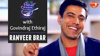 Secret Sauce With Govindraj Ethiraj || Ranveer Brar || Full Episode || IFN