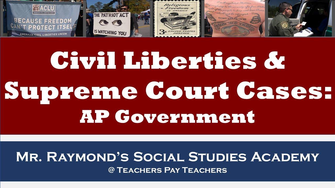 AP Government: Civil Liberties & Supreme Court Cases Review