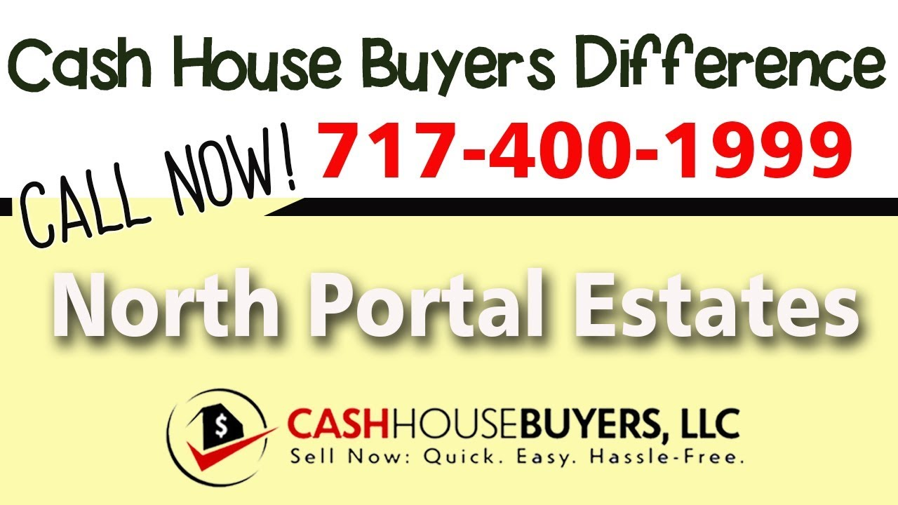 Cash House Buyers Difference in North Portal Estates Washington DC | Call 7174001999 | We Buy Houses