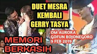 Gambar cover Gerry ft Tasya - Memori berkasih om aurora live Gofun Bojonegoro 2019 duet mesra