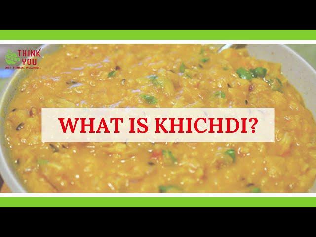 Khichdi a healthy Indian food