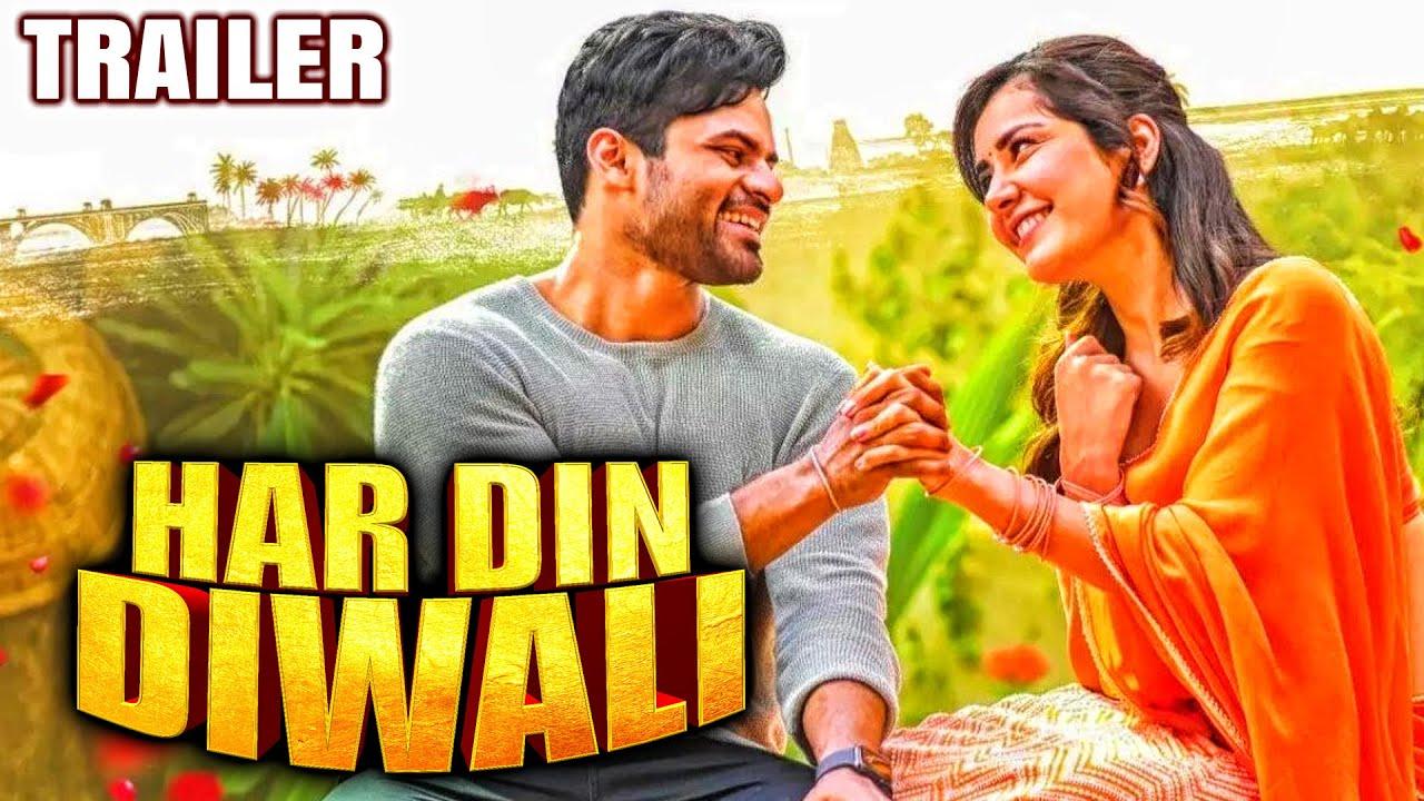 Download Har Din Diwali(Prati Roju Pandage) 2020 Official Trailer 2 Hindi Dubbed|Sai Dharam Tej, Rashi Khanna