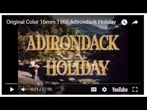Original Color 16mm 1960 Adirondack Holiday