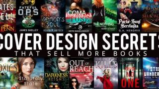 Cover Design Basics - How to make a book cover that sells