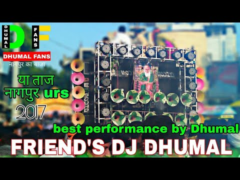 Friends dj dhumal group Gondia in shahi sandal Taj bagh Nagpur 2017.