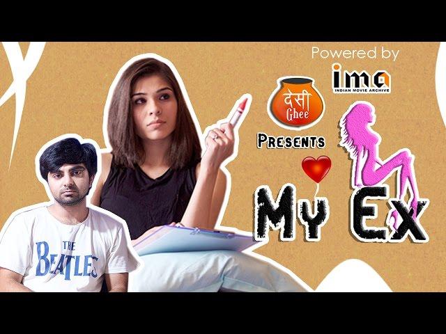 My Ex | Episode -1 | Desi Ghee