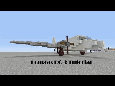 Minecraft Tutorial - Douglas DC-3