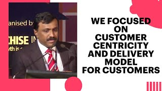 We Focused on Customer Centricity and