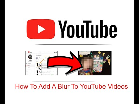 How To Add A Blur To YouTube Videos