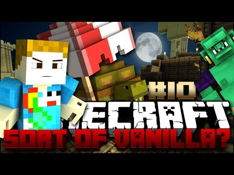 Minecraft: The Sort Of Vanilla Series #10 - MICROWAVE PRESENT