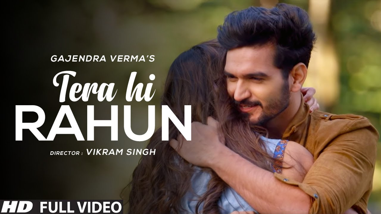 gajendra-verma-tera-hi-rahun-vikram-singh-official-video-hd-virtual-planet-music