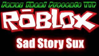 YTP Roblox Sad Story Sux