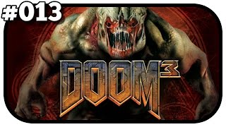 DOOM 3 #013 - Der Lift der Verwirrung [German]