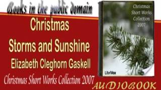 Christmas Storms and Sunshine Elizabeth Cleghorn Gaskell Audiobook
