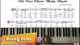 Hướng dẫn đệm Piano: Dù Con Chưa Thấy Ngài - Hoàng Peter