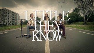 Little They Know - Ślady [Backyard Music #11]