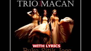"Trio Macan ""Buka Sitik Joss"" (With Lyrics) HD"