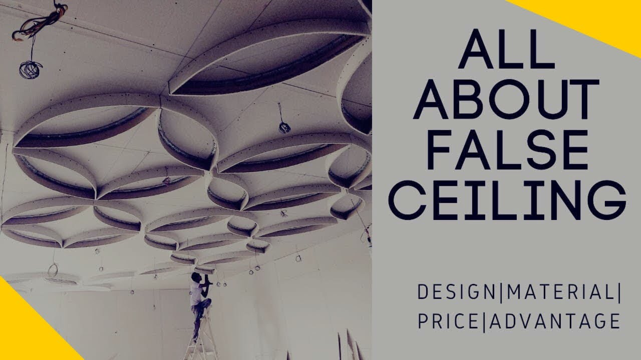 हम क्यूं करते हैं False ceiling ? POP , Gypsum , PVC false ceiling design ,  price and everything