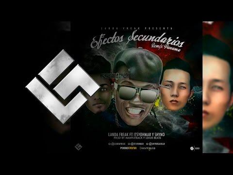 Efectos Secundarios (Remix Panama) - Landa Freak Ft Yohmar y Shyno